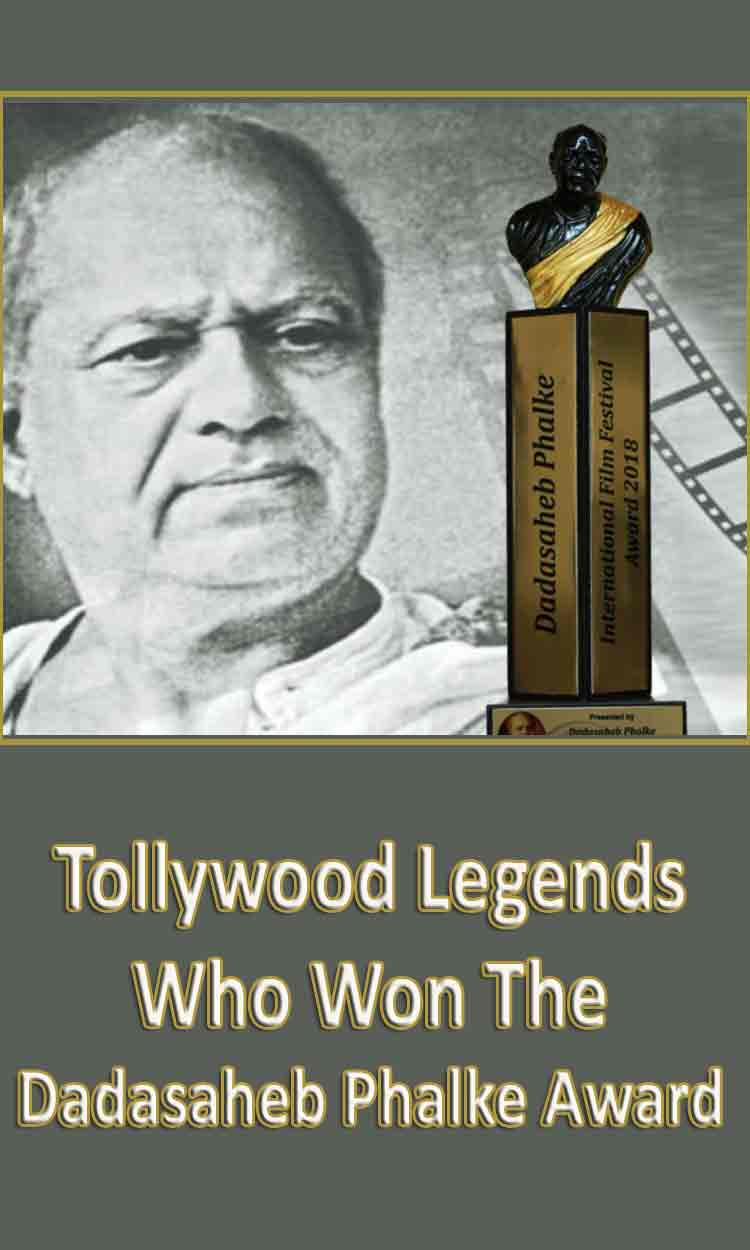 Tollywood Legends Who Won The Dadasaheb...